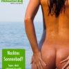 Nackt sonnenbad braucht besonderen Schutz!